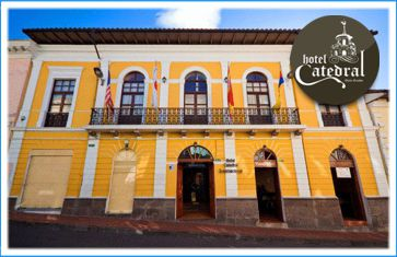 HOTEL CATEDRAL QUITO INTERNACIONAL