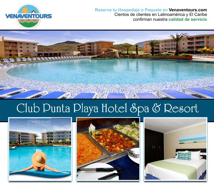 VACACIONES EN CLUB PUNTA PLAYA HOTEL RESORT & SPA